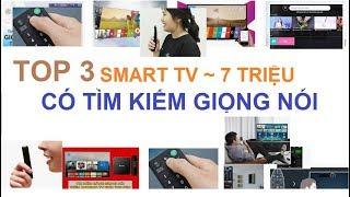 Top 3 Smart Tivi 43 inch giá từ 7tr có tìm kiếm giọng nói cho ai chưa biết