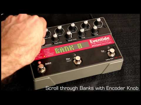 Scroll Through Banks: Eventide Factor Series Stompbox V3 Tutorial 6