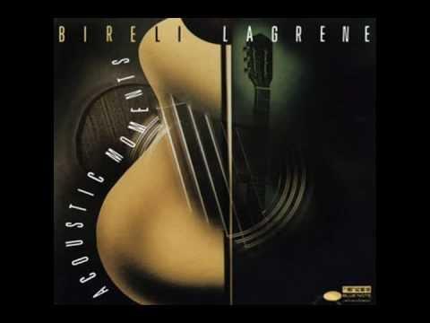 Lagrene, Bireli - Acoustic Moment