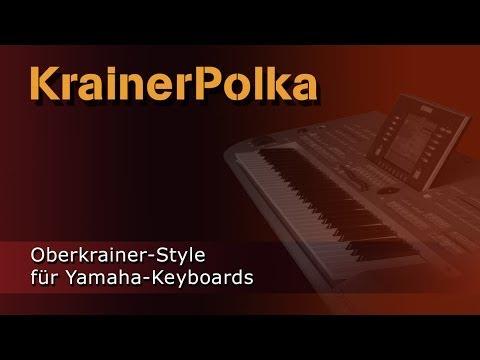 KrainerPolka - Style für Yamaha Keyboards - Heidrun Dolde für Soundwonderland