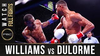 Williams vs Durlorme Full Fight: September 21, 2918 - PBC on FS1