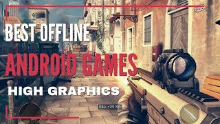 Offline Android Story Based Games 2018 | Best Offline Android FPS Games 2018