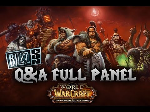World of Warcraft Q&A Full Panel - Blizzcon 2013 [HD]