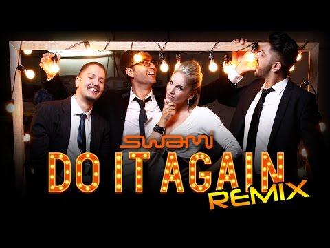 Do It Again | Remix | Swami