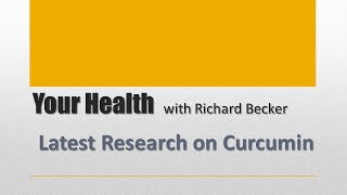 Latest Research on Curcumin
