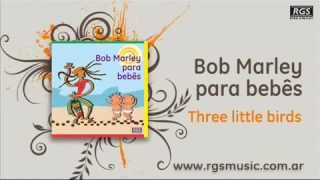 Bob Marley para bebes   Three little birds   YouTube