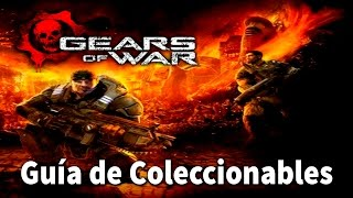 Gears of war - Localización de todos los coleccionables (All Collectibles Locations)