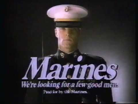 """1985 Marines commercial: """"We're Looking for a Few Good Men ..."""