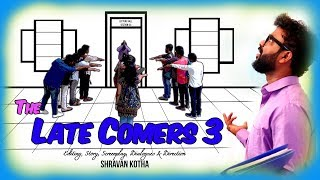 The Late Comers 3 | Co-ed version | Shravan Kotha | Comedy Short Film