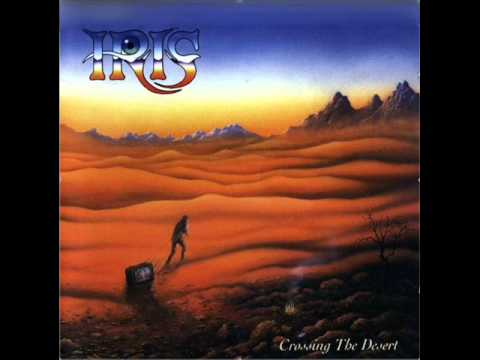 Iris Crossing the Desert Pete Trewavas Ian Mosley