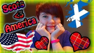 Why Scottish People Love America