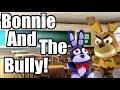 FNAF Plush - Bonnie And The Bully!