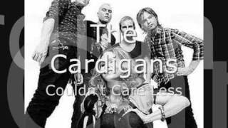 Watch Cardigans Couldnt Care Less video