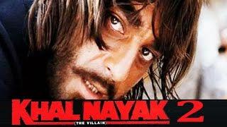 Sanjay Dutt's Khalnayak 2 Story LEAKED