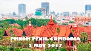 No.-2: Phnom Penh City, The capital of Cambodia 2-5-2017