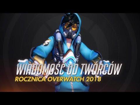 Wiadomość Od Twórców | Rocznica Overwatch 2018 | Overwatch (napisy PL)