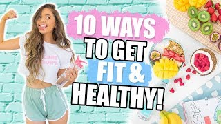 10 WAYS TO GET HEALTHY + FIT 2018! Fitness DIYs, Life Hacks + Recipes!