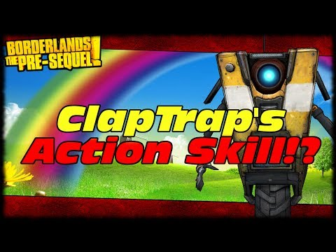 Borderlands Presequel Claptrap's Action Skill! Interplanetary Ninja Assassin Melee Claptrap!?!?