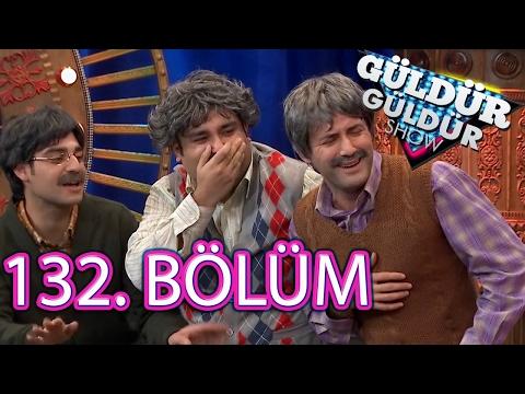 Güldür Güldür Show 132. Bölüm Full HD Tek Parça (3 Şubat 2017)