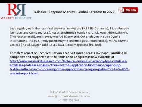 Technical Enzymes Market: is Forecast to Bloom at a CAGR of 3.4% in 2016 to 2021.