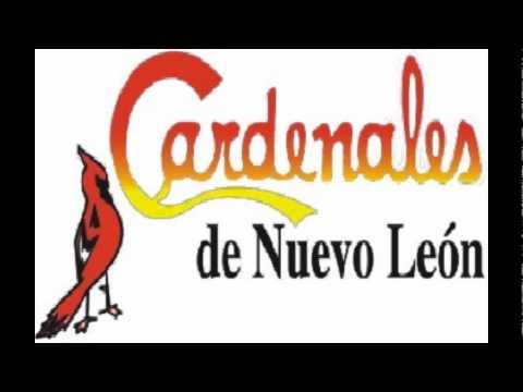 Cardenales de Nuevo León - Si Yo Fuera El