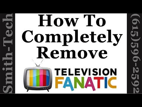 How To Remove The Television Fanatic Toolbar From Firefox, Chrome and Internet Explorer