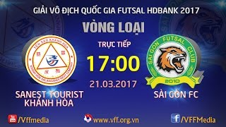 FULL | SANEST KHÁNH HÒA (1-2) SÀI GÒN FC | VÒNG LOẠI GIẢI VÔ ĐỊCH FUTSAL QUỐC GIA 2017