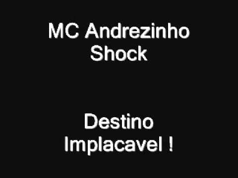 Mc Andrezinho Shock - Destino Implacavel.wmv video