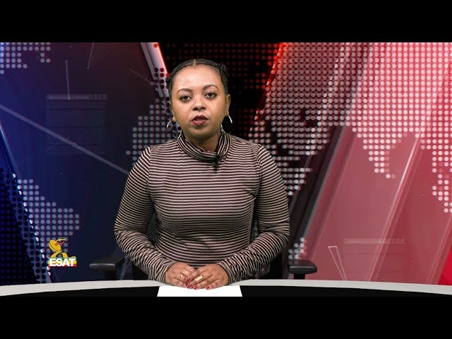 ESAT Ethiopian Daily News October 15, 2018