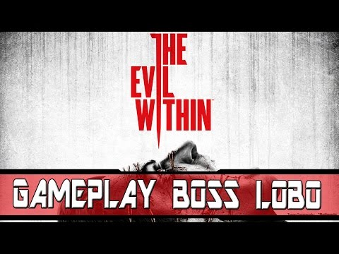 The Evil Within - Boss Lobo