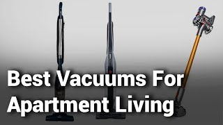 10 Best Vacuums For Apartment Living 2019 - Do Not Buy Vacuum For Apartment Before Watching - Review