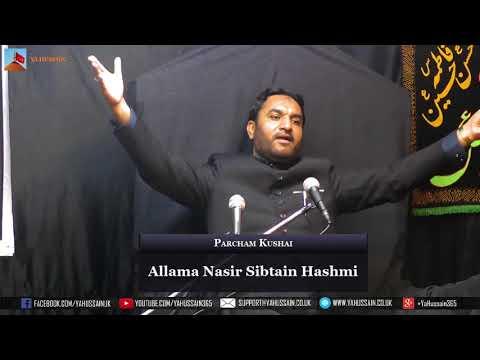 Parcham Kushai  | 2018 - Allama Nasir Sibtain Hashmi - Northampton (UK)