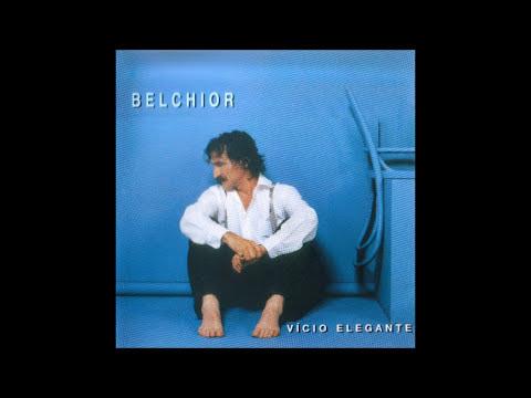 Belchior - Vicio Elegante