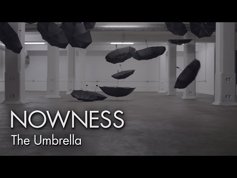 NOWNESS.com presents:  The Umbrella