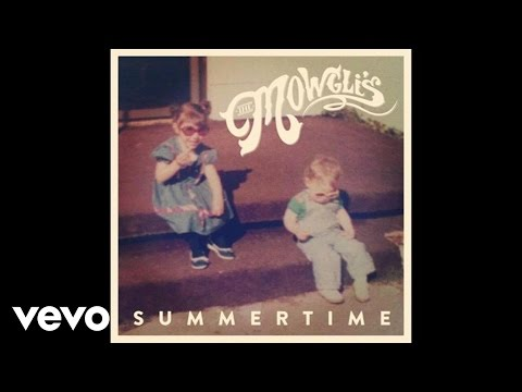 The Mowglis - Summertime
