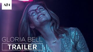 Gloria Bell | Official Trailer HD | A24