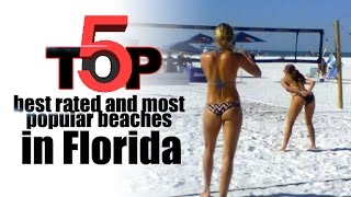 Top 5 best rated and most popular beaches in Florida