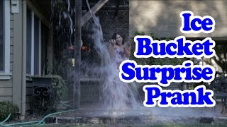 ALS Ice Bucket Challenge Prank- Ice Bucket Surprise