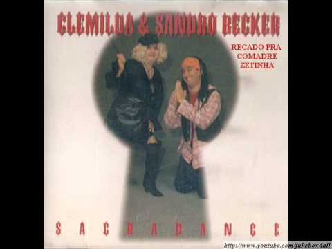 Clemilda e Sandro Becker - Recado pra Comadre Zetinha