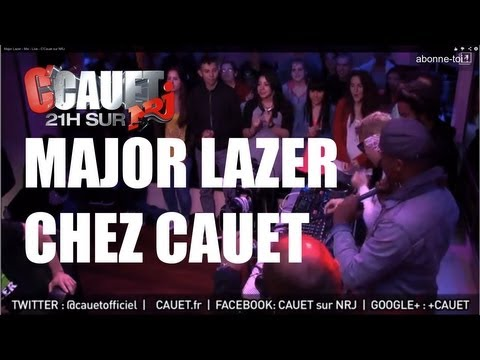 Major Lazer - Mix - Live - C'Cauet sur NRJ