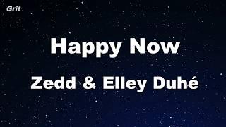 Download Lagu Happy Now - Zedd & Elley Duhé -  Karaoke 【No Guide Melody】 Instrumental Gratis STAFABAND