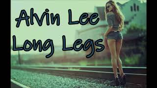 Alvin Lee - Long Legs (HQ)