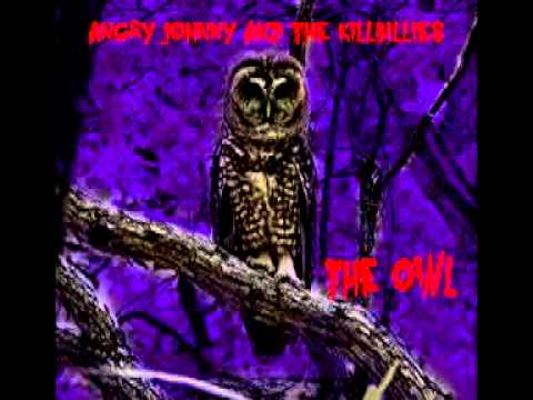 Angry Johnny And The Killbillies - The Owl