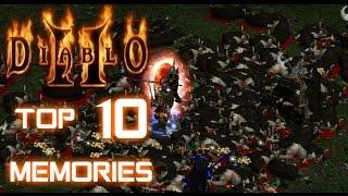 Top 10 Diablo 2 Memories of the Past