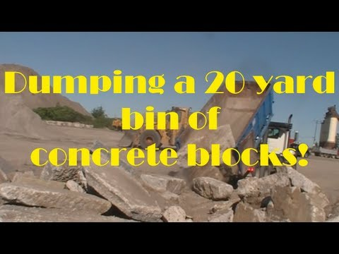 Dumping a 20 yard load of concrete