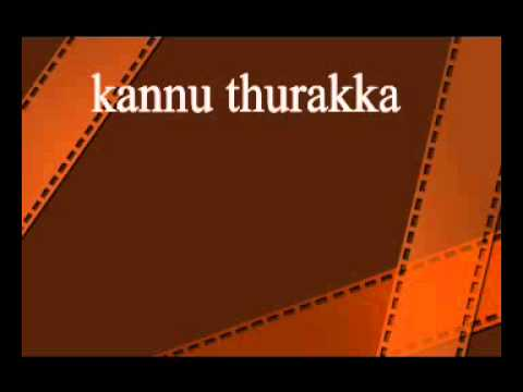 Kannu Thurakkaatha video