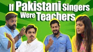 If Pakistani Singers Were Teachers | Bekaar Films | Comedy Skit