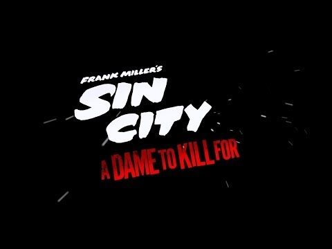 Sin City: A Dame To Kill For | Trailer