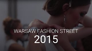 Warsaw Fashion Street 2015