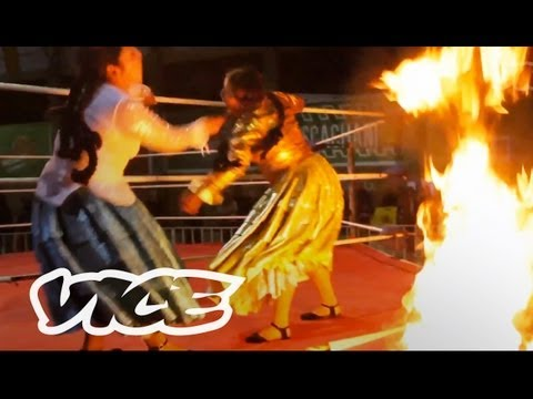 Firewater and Female Wrestlers in Bolivia